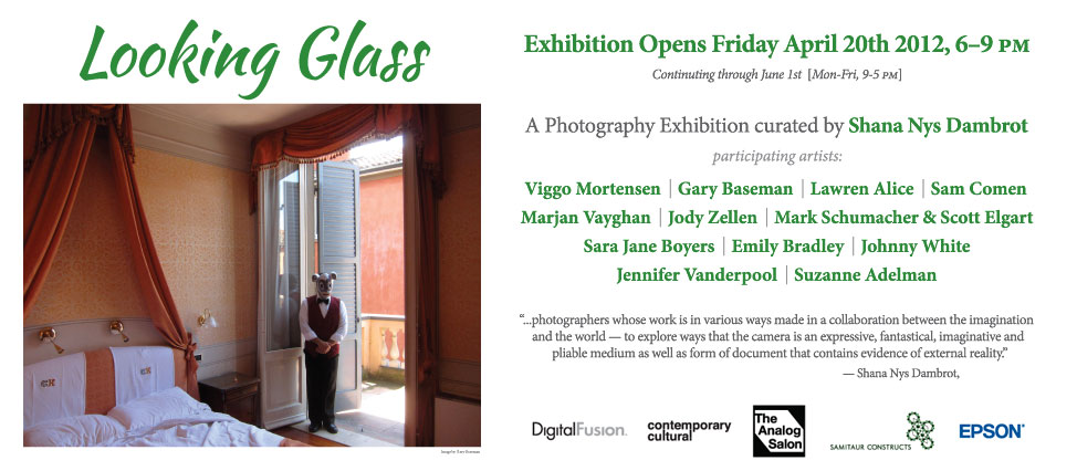 Looking Glass : April 20th – June 1st, 2012