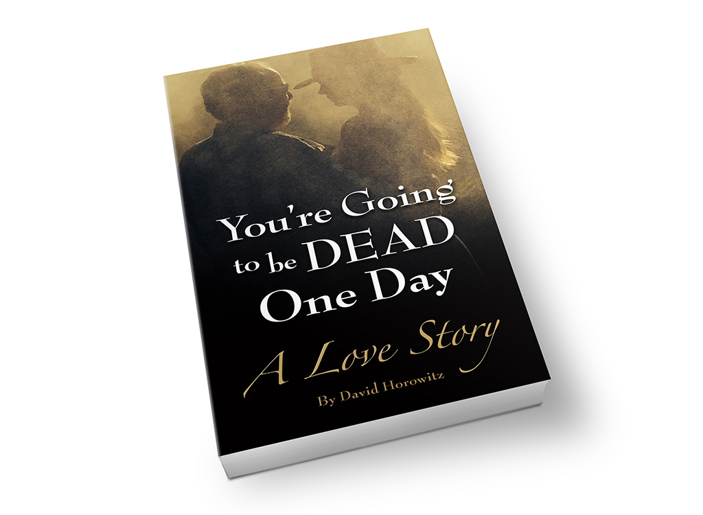 """""""You're Going to be Dead One Day"""" – Book Cover"""